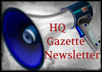 Current HQ Gazette